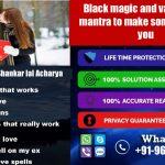 Black magic and vashikaran mantra to make someone love you