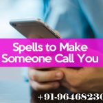 Spells to make someone call you