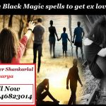 Free black magic spells to get ex love back