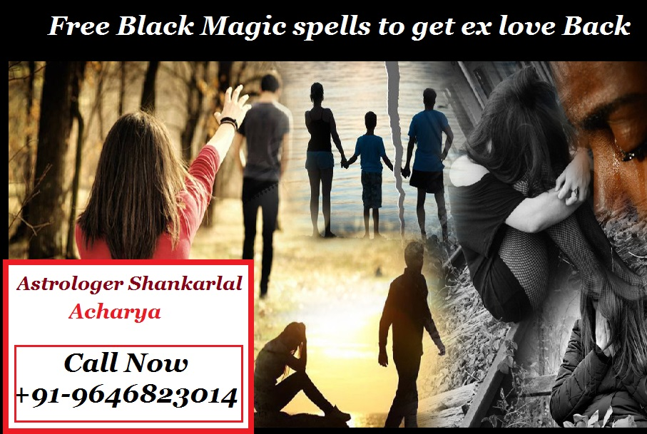 Free black magic spells to get ex love back that work