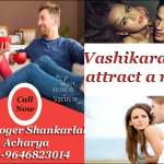 Vashikaran to attract a man