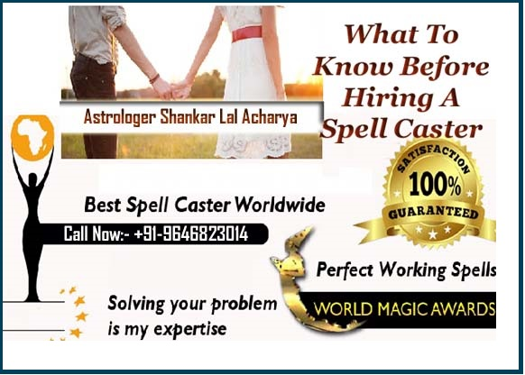 What To Know Before Hiring A Spell Caster to get ex back