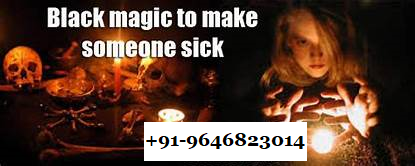 Black magic to make someone sick and die