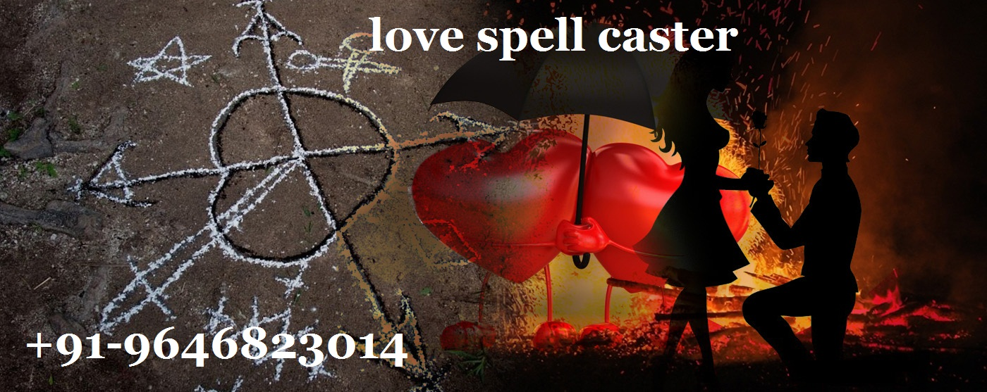 Love spell caster to Get the powerful love Authentic spells
