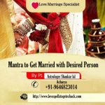 Mantra to get married with desired person