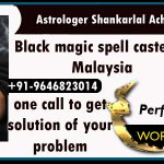 Black magic spell caster in Malaysia