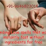 Binding Love spells that work instantly fast without ingredients for free