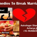 Remedies To Break Marriage