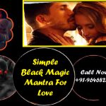 Simple Black Magic Mantra For Love