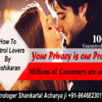 How To Control Lovers By Vashikaran